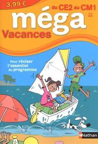 Méga vacances, du CE2 au CM1, 8-9 ans : pour réviser l'essentiel du programme