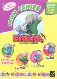 Mon cahier Babar, grande section, 5-6 ans