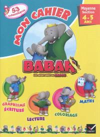 Mon cahier Babar, moyenne section, 4-5 ans