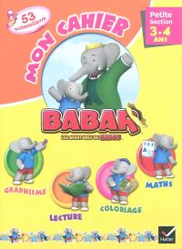 Mon cahier Babar, petite section, 3-4 ans