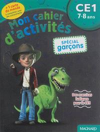 Mon cahier d'activités, spécial garçons : CE1, 7-8 ans : des exercices ludiques pour le CE1