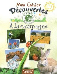 Mon cahier découvertes : à la campagne