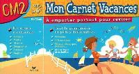 Mon carnet vacances, CM2 vers la 6e, 10-11 ans : à emporter partout pour réviser