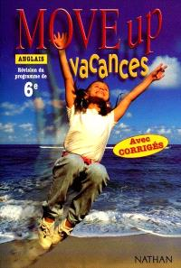 Move up, anglais 6e : vacances