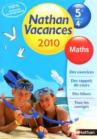 Nathan vacances 2010, de la 5e vers la 4e : maths