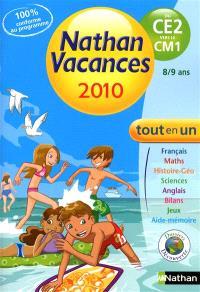 Nathan vacances 2010, du CE2 vers le CM1 : 7-8 ans : tout en un