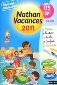 Nathan vacances 2011, de la GS vers le CP, 5-6 ans