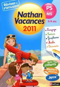 Nathan vacances 2011, de la PS vers la MS, 3-4 ans