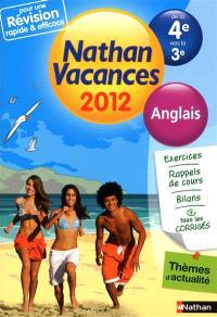 Nathan vacances 2012, de la 4e vers la 3e : anglais