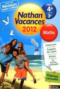 Nathan vacances 2012, de la 4e vers la 3e : maths