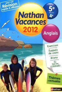 Nathan vacances 2012, de la 5e vers la 4e : anglais
