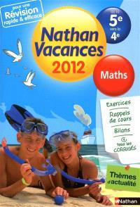 Nathan vacances 2012, de la 5e vers la 4e : maths