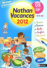 Nathan vacances 2012, de la GS vers le CP, 5-6 ans