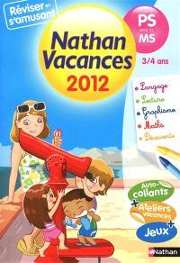 Nathan vacances 2012, de la PS vers la MS, 3-4 ans