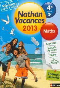 Nathan vacances 2013, de la 4e vers la 3e : maths