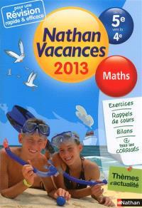 Nathan vacances 2013, de la 5e vers la 4e : maths
