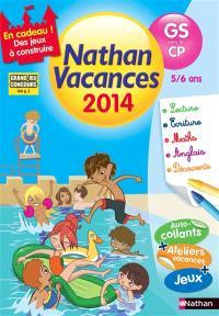 Nathan vacances 2014, de la GS vers le CP, 5-6 ans