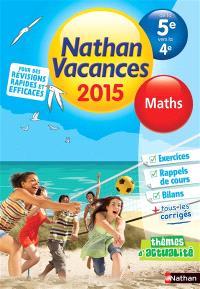 Nathan vacances 2015, de la 5e vers la 4e : maths