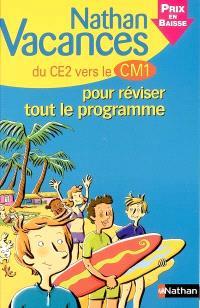 Nathan vacances du CE2 vers le CM1 : pour réviser tout le programme