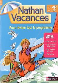 Nathan vacances mathématiques, de la 4e vers la 3e : pour réviser tout le programme