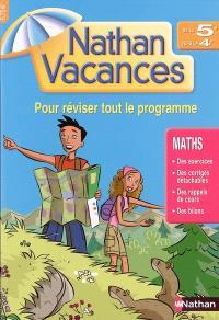 Nathan vacances mathématiques, de la 5e vers la 4e : pour réviser tout le programme