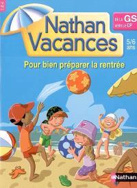 Nathan vacances, de la GS vers le CP : 5-6 ans : pour bien préparer la rentrée
