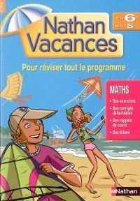 Nathan vacances, maths de la 6e vers la 5e : pour réviser tout le programme