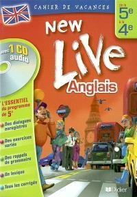 New live, anglais, de la 5e à la 4e : cahier de vacances