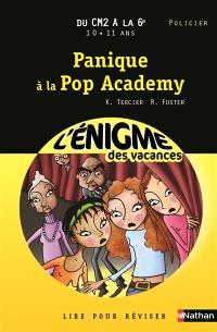 Panique à la Pop Academy : lire pour réviser : du CM2 à la 6e, 10-11 ans, policier
