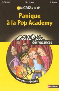 Panique à la Pop Academy : lire pour réviser du CM2 à la 6e, 10-11 ans