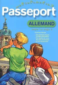 Passeport allemand de la 6e à la 5e langue 1, ou de la 4e à la 3e langue 2 : langue 1 ou langue 2