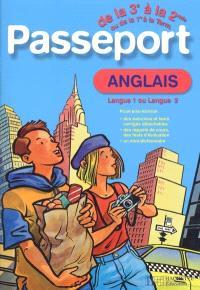Passeport anglais de la 3e à la 2de ou de la 1re à la term. : langue 1 ou langue 2