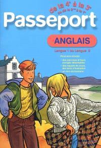 Passeport anglais de la 4e à la 3e ou de la 2de à la 1re : langue 1 ou langue 2