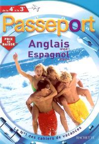 Passeport anglais langue 1, espagnol langue 2, de la 4e à la 3e