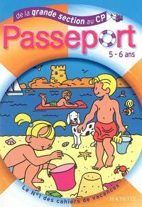 Passeport de la grande section au CP, 5-6 ans : pour bien préparer sa rentrée au CP