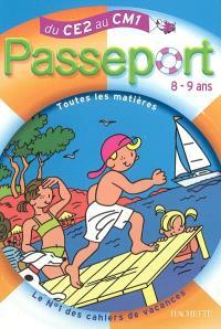 Passeport du CE2 au CM1, 8-9 ans : avec autocollants récompenses