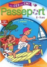 Passeport du CE2 au CM1, 8-9 ans : toutes les matières + anglais