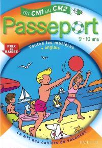 Passeport du CM1 au CM2, 9-10 ans : toutes les matières + anglais