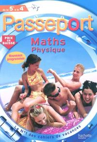 Passeport maths, sciences physiques, de la 5e à la 4e