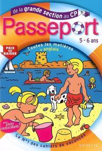 Passeport, toutes les matières + anglais, de la grande section au CP, 5-6 ans