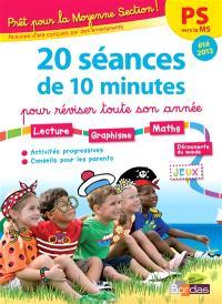 Prêt pour la moyenne section ! : 20 séances de 10 minutes pour réviser toute son année : PS vers la MS, été 2013