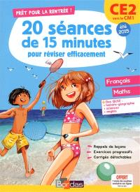 Prêt pour la rentrée ! : 20 séances de 15 minutes pour réviser efficacement : CE2 vers le CM1, été 2015