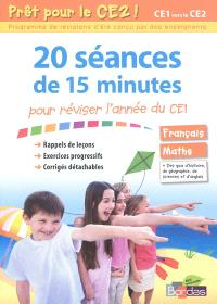 Prêt pour le CE2 ! : 20 séances de 15 mintues pour réviser l'années du CE1 : français, maths