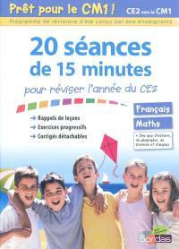 Prêt pour le CM1 ! : 20 séances de 15 minutes pour réviser l'année du CE2 : français, maths