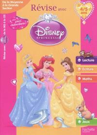 Révise avec Disney Princesse : de la moyenne à la grande section, 4-5 ans : lecture, écriture, maths, jeux