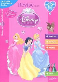 Révise avec Disney Princesse : de la petite à la moyenne section, 3-4 ans : lecture, écriture, maths, jeux