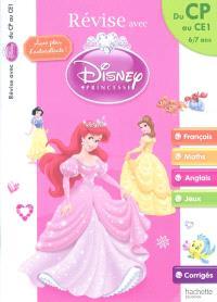 Révise avec Disney Princesse : du CP au CE1, 6-7 ans : français, maths, anglais, jeux, corrigés