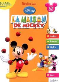 Révise avec Disney, La maison de Mickey : de la petite section à la moyenne section, 3-4 ans : lecture, écriture, maths, jeux