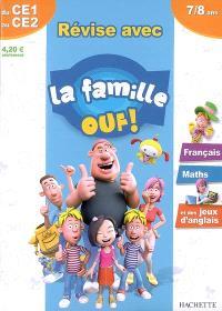 Révise avec la famille Ouf ! du CE1 au CE2, 7-8 ans : français, maths et des jeux d'anglais
