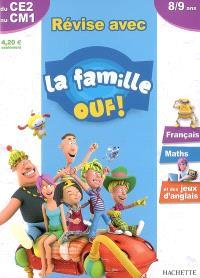 Révise avec la famille Ouf ! du CE2 au CM1, 8-9 ans : français, maths et des jeux d'anglais